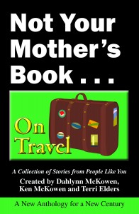 Not Your Mother's Book...On Travel