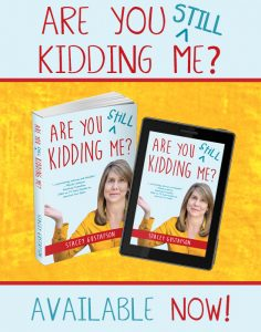 Are You Still Kidding Me? Launch Party Stacey Gustafson