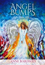 Angel Bumps: Hello From Heaven Stacey Gustafson
